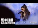 Ariana Grande - Moonlight (Live at The Dangerous Woman Tour) [American Leg]