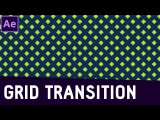 Tutorial 10 Transition with Grid Effect in After Effects