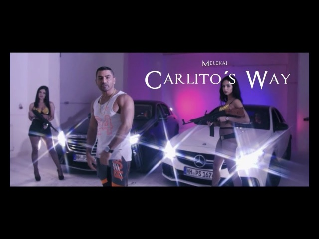 Melekai - Carlito's Way