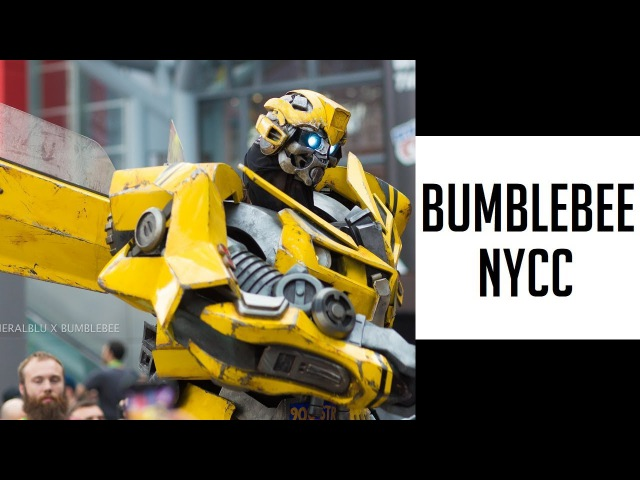 THIS IS BUMBLEBEE AT NYCC - NEW YORK COMIC CON EXTREME COSTUMES - TRANSFORMERS COSPLAY MICHAEL BAY
