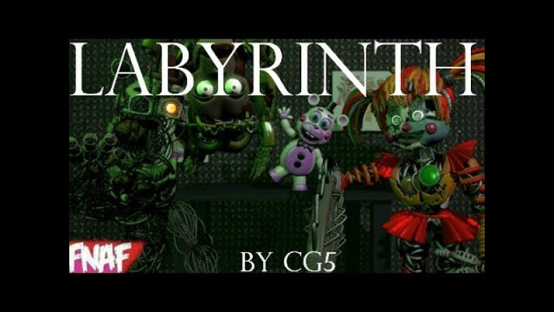 (Fnaf) (SFM) Labyrinth By CG5 Collab Time To End The Tale 70k Special