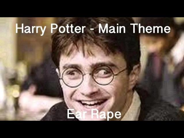 Harry Potter Main Theme Ear Rape