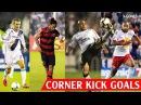 ⚽ BEST 15 CORNER KICK GOALS IN FOOTBALL HISTORY ● ROBERTO CARLOS ● RONALDINHO ● BECKHAM