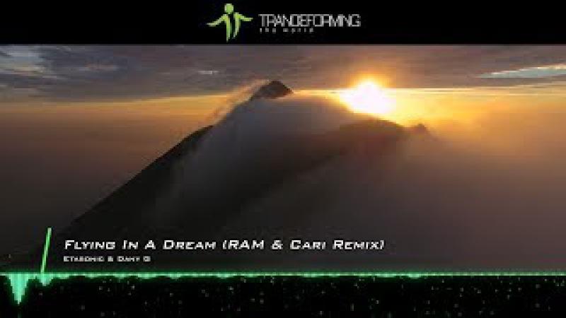 Etasonic Dany G - Flying In A Dream (RAM Cari Remix) [Music Video] [Abora Recordings]