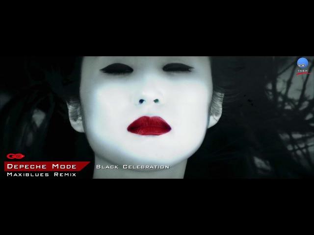 Depeche Mode - Black Celebration [Maxiblues Remix]