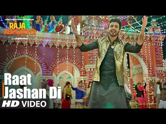 Raat Jashan Di Video Song | Raja Abroadiya | Jazim Sharma
