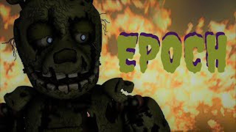 [SFM/FNAF] Epoch - The Living Tombstone Remix (250 Sub Special!)