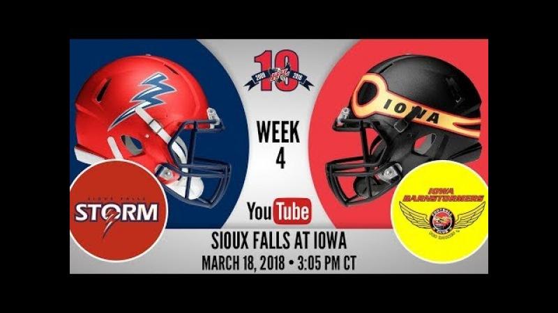 Week 4 | Sioux Falls Storm at Iowa Barnstormers