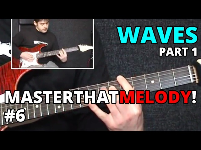 Waves by Guthrie Govan (part 1) - Guitar Lesson w/TAB - MasterThatMelody! 06