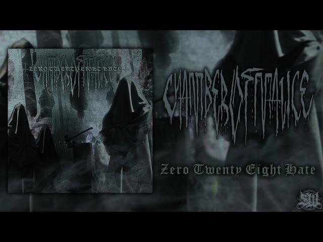 CHAMBER OF MALICE ZERO TWENTY EIGHT HATE OFFICIAL EP STREAM 2014 SW EXCLUSIVE