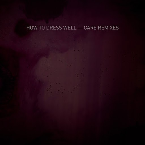 How to Dress Well альбом Anxious (James Ferraro's Black Midi Remix)