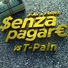 Unknown artist - J-AX & Fedez - Senza Pagare VS T-Pain (Lyric Video)