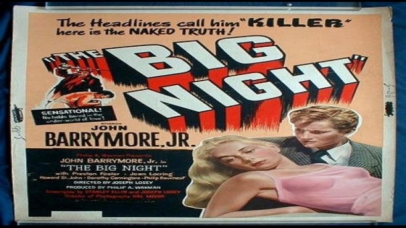 1951 Joseph Losey - The Big Night - John Drew Barrymore, Preston Foster, Joan Lorring