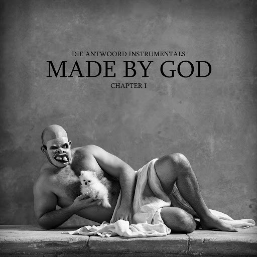 Die Antwoord альбом MADE BY GOD (Chapter I)