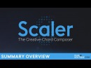 Plugin Boutique Scaler | 3min Summary Overview | The Creative Chord Composer.