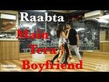 Main Tera Boyfriend Song | Raabta | Ridy Sheikh & Shouvik Ahmed Dance Cover