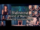 Nightsong World of Warcraft Cataclysm Vocal Piano Drum Cover Michelle Heafy