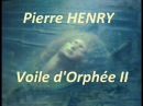 Pierre Henry : Le voile d'Orphee II (1953)