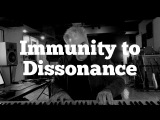 Immunity to Dissonance - Is It a Real Thing