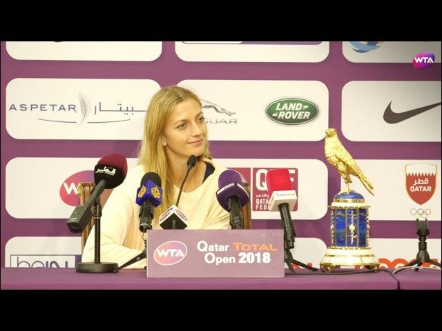 2018 Qatar Open press conference: Petra Kvitova 'I've shown I can play well in big tournaments'