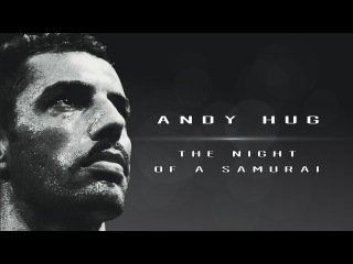 ЛЕГЕНДА К-1: Энди Хуг - Ночь Самурая / Andy Hug - The Night of a Samurai