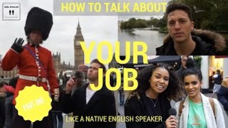 How To Speak English Like A Native Speaker London Interviews Episode 02 Part One