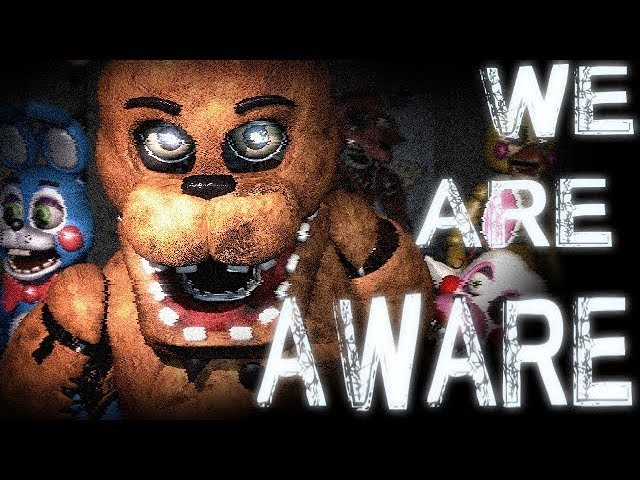 SFM FNaF We Are Aware Song By Dolvondo