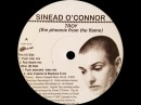 Sinead O'Connor – Troy (The Phoenix From The Flame) (John Creamer Stephane K Mix)