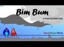 Bim Bum ~ A Clapping Game Song