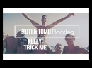 Kelis Trick Me Bujti Tomo Bootleg 2018