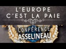 L'Europe, c'est la paie - François Asselineau