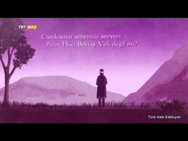 Abdal Musanın Sözleri - Türk Halk Edebiyatı - TRT Avaz