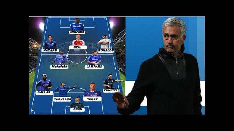 Jose Mourinho's Dream Team [[ All Time Best XI ]]