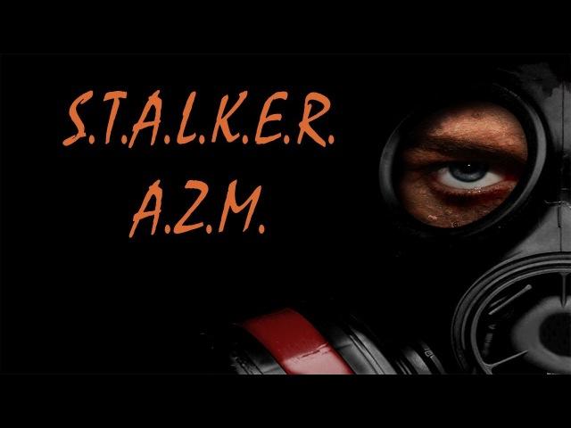 S.T.A.L.K.E.R. Another Zone Mod. Прохождение. Ч3. Работа за авторитет.