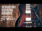 Seductive Soulful Groove  Guitar Backing Track Jam in D#m