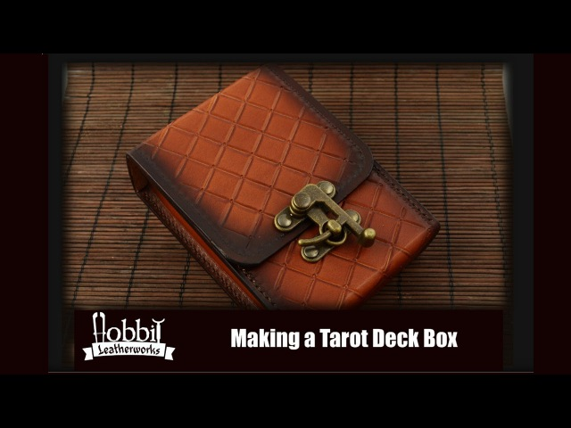 Making a Leather Box For Tarot Deck