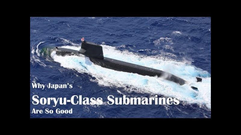 Why Japan's Soryu-Class Submarines Are So Good