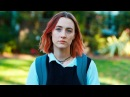 Леди Бёрд — Русский трейлер Дубляж, 2018