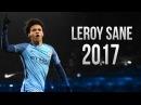 Leroy Sane Skills and Goals 2017