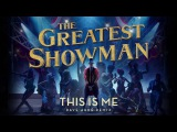 This is Me Dave Aude Remix (from The Greatest Showman Soundtrack)