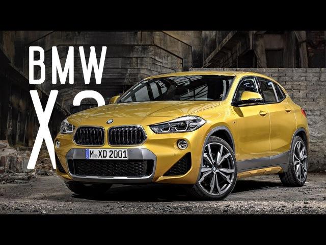ЕЩЁ ОДИН ИКС/ALL NEW BMW X2/БОЛЬШОЙ ТЕСТ ДРАЙВ/ДНЕВНИКИ ДЕТРОЙТСКОГО АВТОСАЛОНА