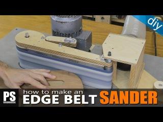 Homemade Edge Belt Sander