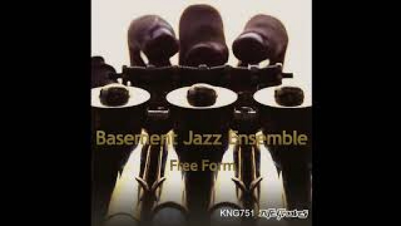 Basement Jazz Ensemble feat. Claire Simone - You Gotta Know