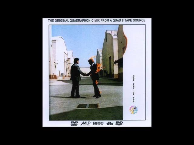 Pink floyd - wish you were here - quadraphonic 1975 (full album)