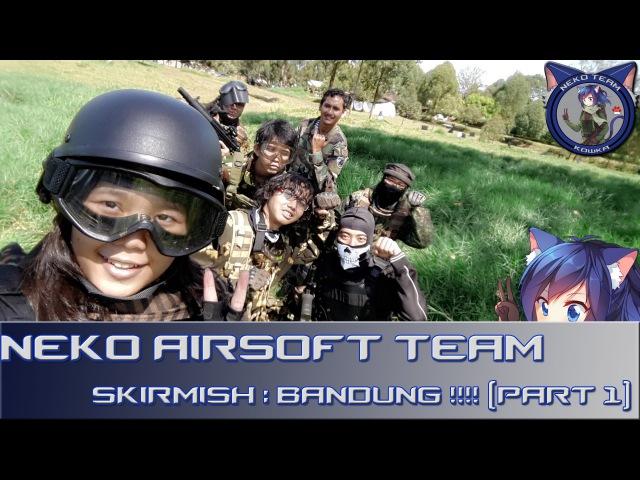 Neko Team Airsoft Indonesia war game Part 1 3 DENKAVKUD BANDUNG