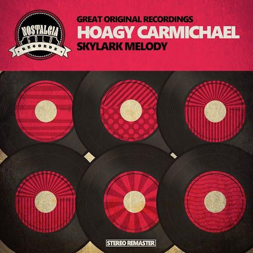 Hoagy Carmichael альбом Skylark Melody