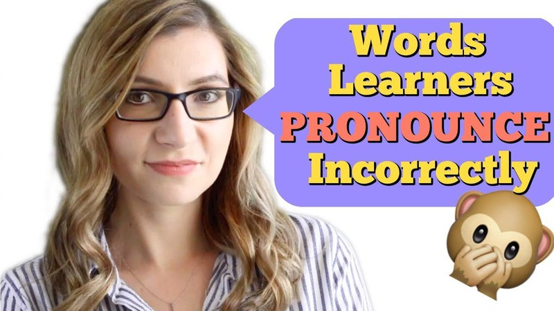 Do NOT Mispronounce These 25 Useful Words