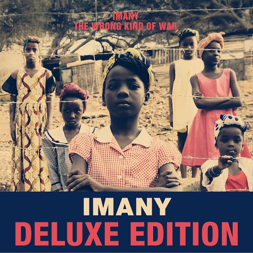 Imany альбом The Wrong Kind of War (Deluxe Edition)