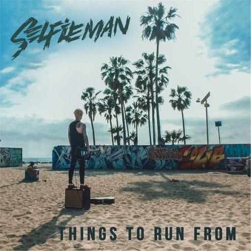 Selfieman альбом Things to Run From