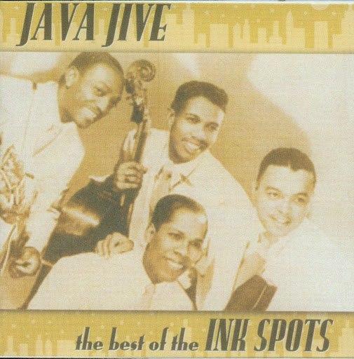 The Ink Spots альбом Java Jive - Best Of The Ink Spots